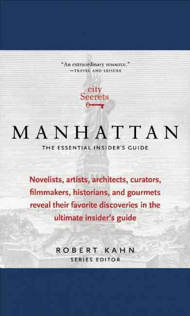 City Secrets Manhattan By Kahn, Robert (EDT)